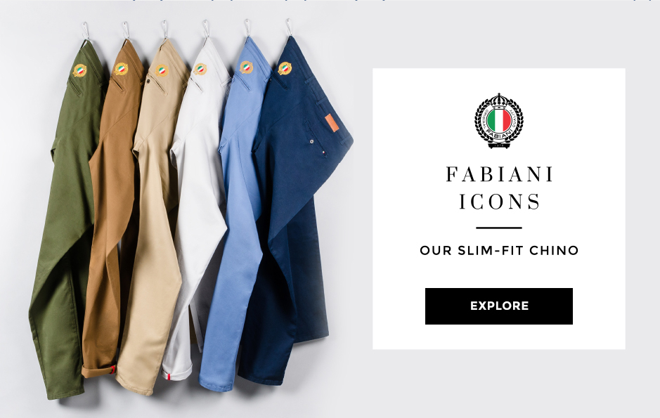 FABIANI ICONS. OUR SLIM-FIT CHINO