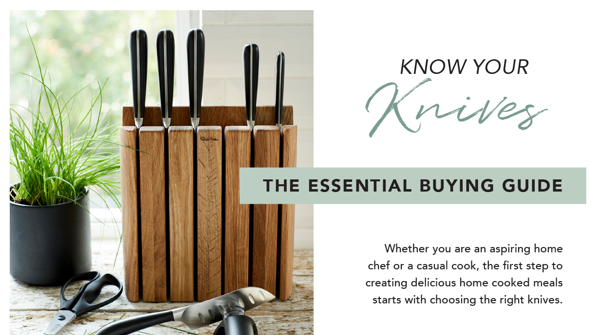 KNOW YOUR KNIVES. THE ESSENTIAL BUYING GUIDE