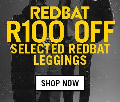 R100 Off Selected Redbat Leggings