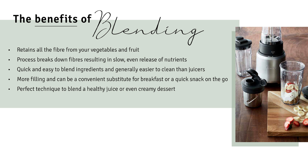 The benefits of Blending